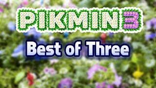 Pikmin 3 - Best of Three