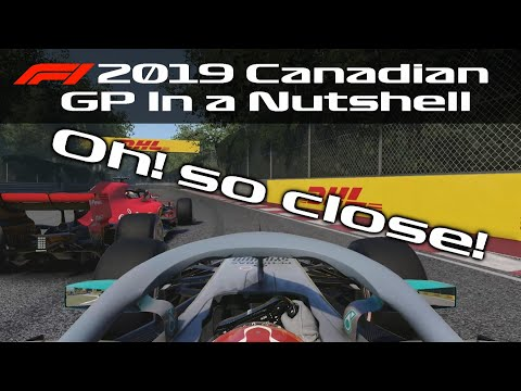 F1 2019 Canadian GP In a Nutshell