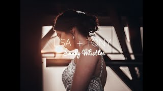 Lisa + Tony | Smoky Wedding Whistler Blackcomb