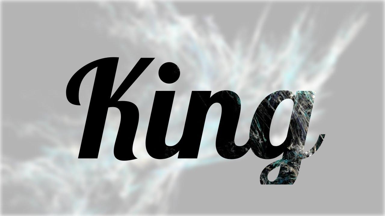 Fuente Kings And Queens: Significado De King, Nombre Inglés Para Tu Bebe Niño O