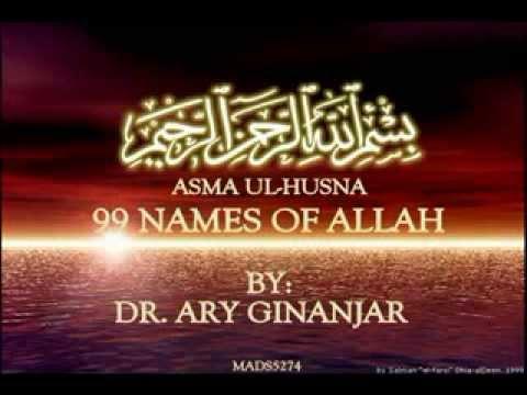 Asma Ul Husna 99 Names Of Allah By Dr Ary Ginanjar Astro Oasis 5289www Savevid Com