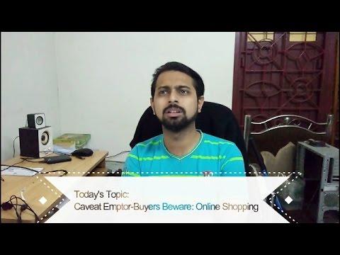 Caveat Emptor: Buyers Beware.....Online Shopping ...