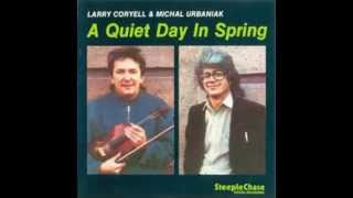 Larry Coryell   a quiet day in spring