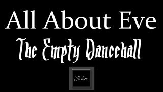 Watch All About Eve The Empty Dancehall video