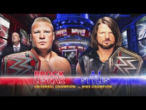 WWE Survivor Series 2017 - Brock Lesnar vs AJ Styles (Universal Champion vs WWE Champion)
