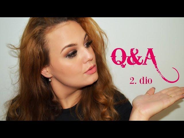 Q&A (2. dio) - OMILJENI PROIZVODI, RUGANJE, MOJA VEZA