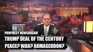 "TRUMP ""DEAL OF THE CENTURY"" Will it bring PEACE, WAR, or ARMAGEDDON..."