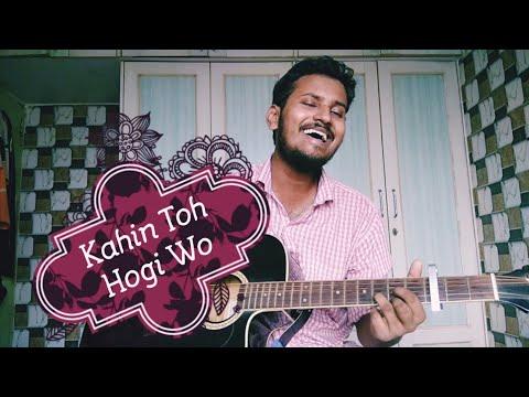 Kahin Toh Hogi Wo | Jaane Tu Ya Jaane Na | Rashid Ali | A R Rahman | Cover