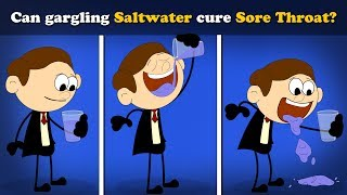 Can gargling Saltwater cure Sore Throat? | #aumsum