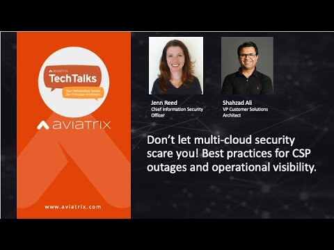 TechTalk | Don't let multi-cloud security scare you! Get these visibility and troubleshooting tools.