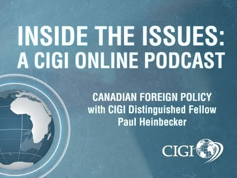 "Inside the Issues Ep. 1: ""Canada's Declining Foreign Policy"""