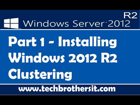 Installing Windows 2012 R2 Clustering Part 1