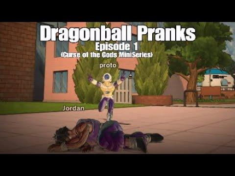 Curse of the Gods Miniseries: Dragonball Pranks (Episode 1)