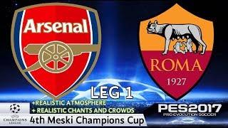 Arsenal vs. Roma | 4th Meski Champions Cup | Quarter-Finals Leg 1 | PES2017 | 60FPS