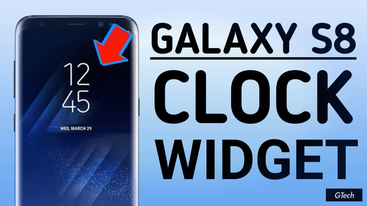 Galaxy S8 Clock Widget For Any Android Device