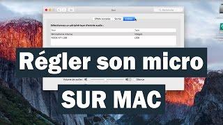 Comment régler son micro sur Mac (ou en brancher un en USB)