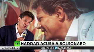 Brasil: Haddad acusa a Bolsonaro de crear una red para difundir