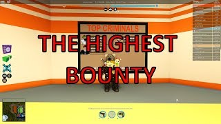 [ The highest bounty?] ROBLOX JAILBREAK