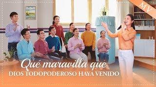 Música cristiana de adoración | Qué maravilla que Dios Todopoderoso haya venido