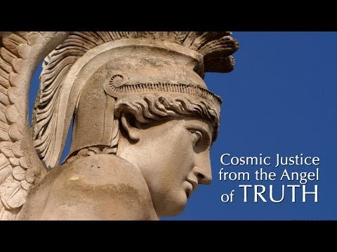 Cosmic Justice from the Angel of Truth
