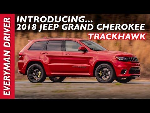 Here's the 2018 Jeep Grand Cherokee TrackHawk on Everyman Driver