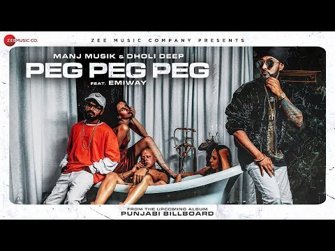 Emiway x Manj Music - Peg Peg Peg | Dholi Deep | Punjabi Billboard | Boht Hard