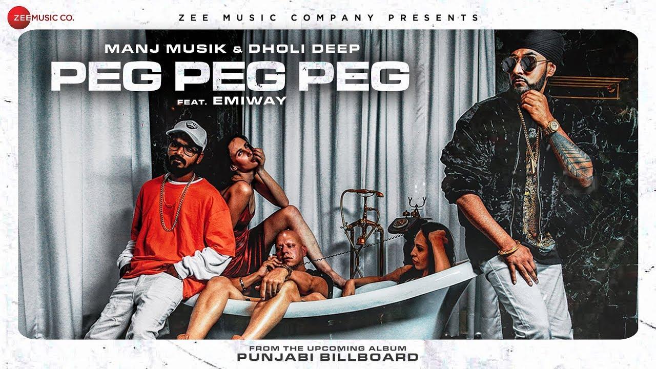 Download Emiway x Manj Music - Peg Peg Peg   Dholi Deep   Punjabi Billboard   Boht Hard