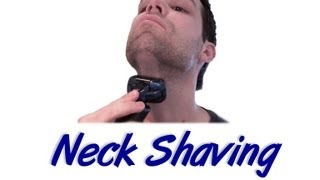 Neck Shaving with Electric Shavers