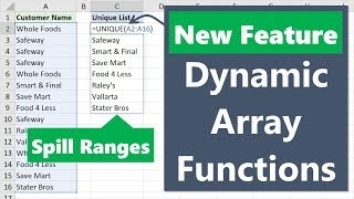 New Excel Features: Dynamic Array Functions & Formulas that Spill