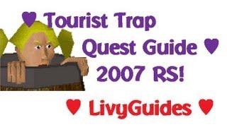 Tourist Trap ♥ 2007 RuneScape Quest Guide ♥