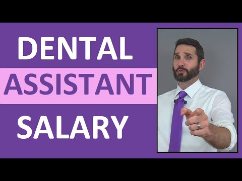Dental Assistant Salary Income | How Much Money Does a Dental Assistant REALLY Make?