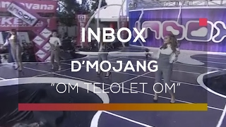 D' Mojang - Om Telolet Om (Live on Inbox)
