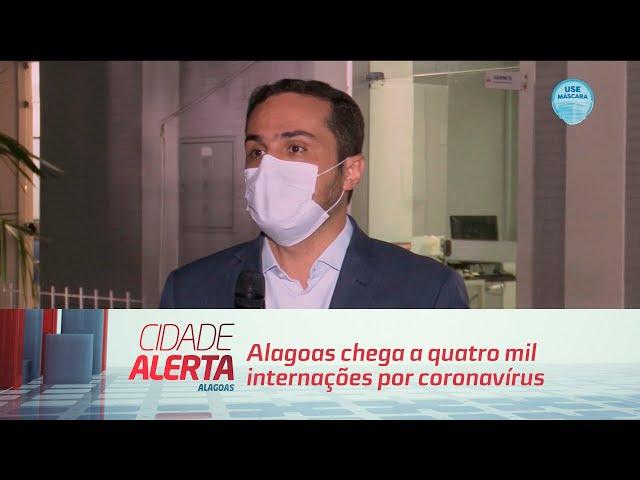 Alagoas chega a quatro mil internações por coronavírus