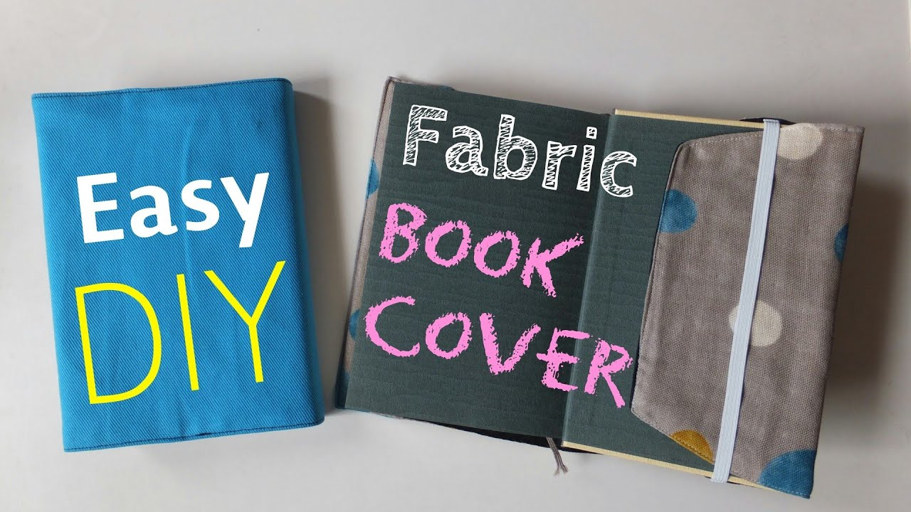 How To Make Book Cover Simple : Diy *how to make fabric book cover easy tutorial