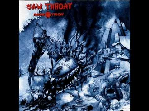 Saw Throat  Indetroy FULL album