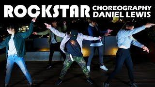 """ROCKSTAR"" | Post Malone & 21 Savage | Bars and Melody | Daniel Lewis Choreography"