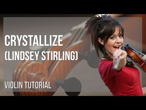 How to play Crystallize by Lindsey Stirling on Violin (Tutorial)