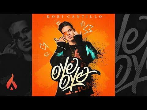 Kobi Cantillo - Oye Oye (Audio Oficial)
