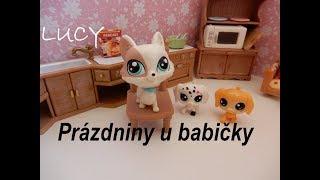 Littlest Pet Shop - LUCY: Epizoda 2 (9. díl) PRÁZDNINY U BABIČKY