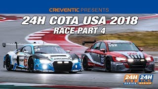 Hankook 24H COTA 2018   Part 4