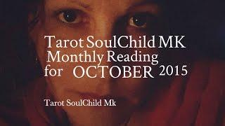 Tarot SoulChild Mk  OCTOBER 2015  Born: 22-31