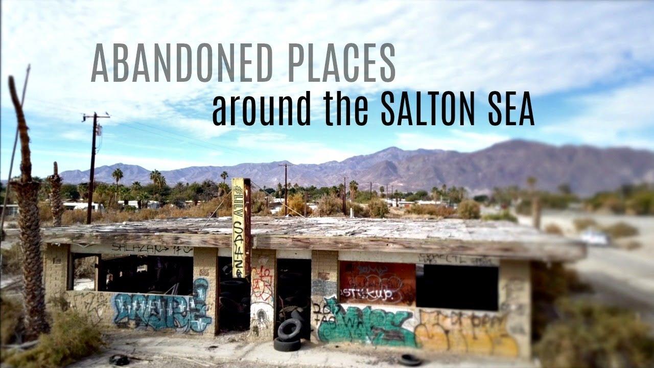 Abandoned Places Around The Salton Sea