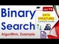 Binary Search Algorithm with Example in Hindi, English