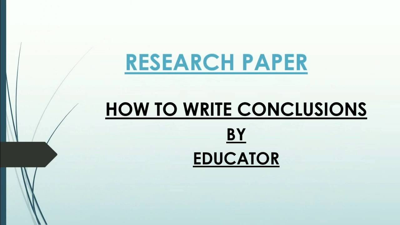 best way to write a conclusion for a research paper
