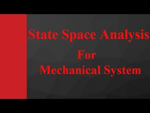 State Space Analysis for Mechanical System in Control Engineering by Engineering Funda