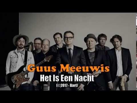 Guus Meeuwis - Het Is Een Nacht (Karaoke)