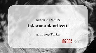 Uskovan auktoriteetti, Markku Veilo 22.11.2019, Turku
