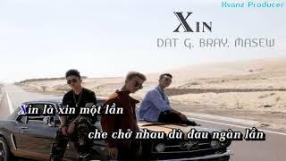 ➤ Karaoke XIN   NHÓM NHẠC... (Đạt G, Bray, Masew)   Beat Chuẩn (Có bè & rap) ✔️