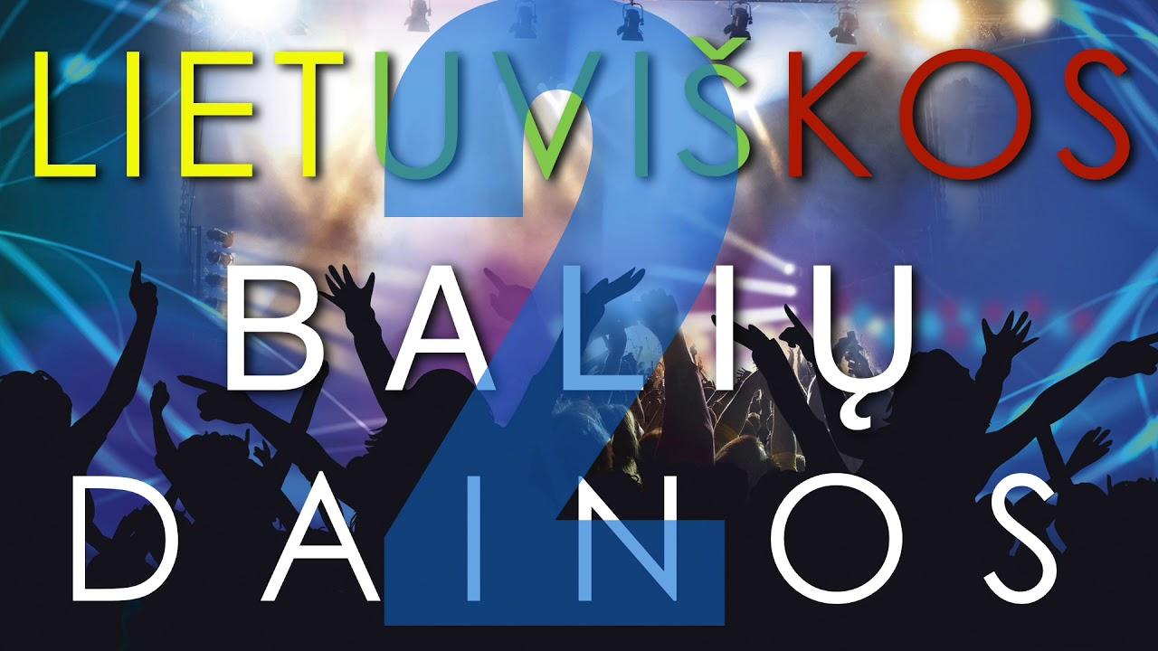 BALIŲ DAINOS VAKARĖLIAMS - MIX Vol.2