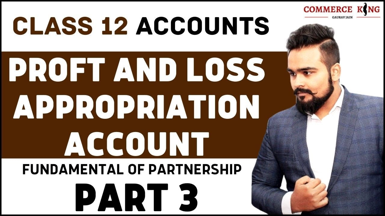 Episode 13 - How to Attempt Questions of Profit and loss appropriation Account | Class 12 Accounts